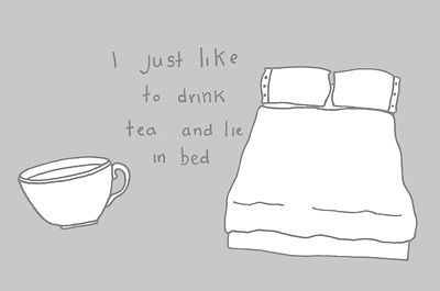 Tea and Bed