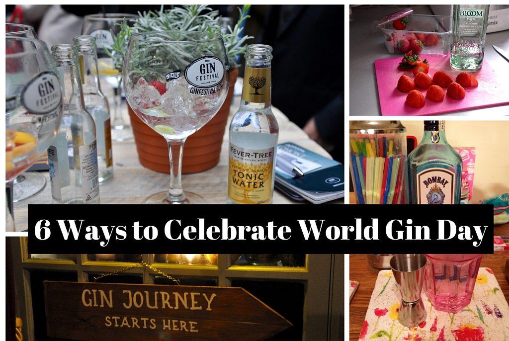 6 Ways to Celrbate World Gin Day
